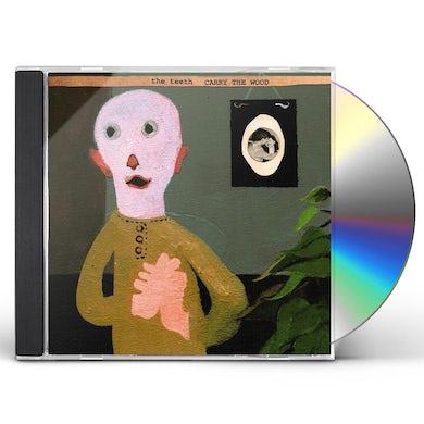 Teeth CARRY THE WOOD CD