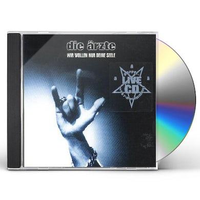 Die Aerzte WIR WOLLEN NUR DEINE SEEL CD