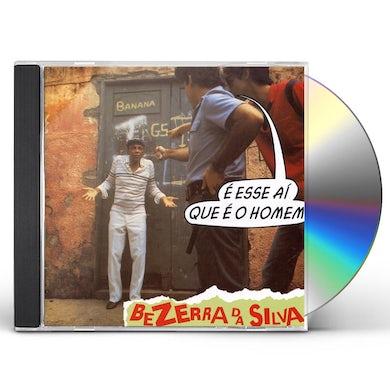 Bezerra da Silva E ESSE AI QUE E O HOMEM CD