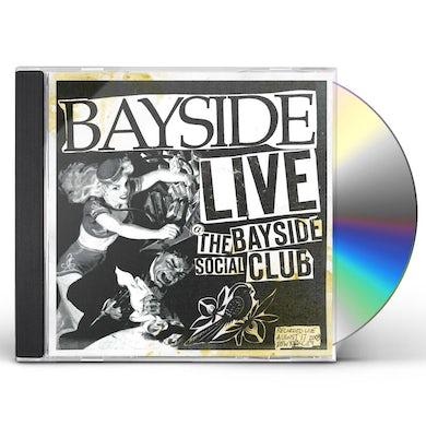 Live At Bayside Social Club CD