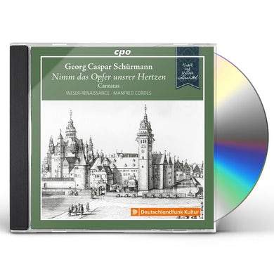 SCHURMANN / WESER-RENAISSANCE BREMEN / CORDES CANTATAS CD