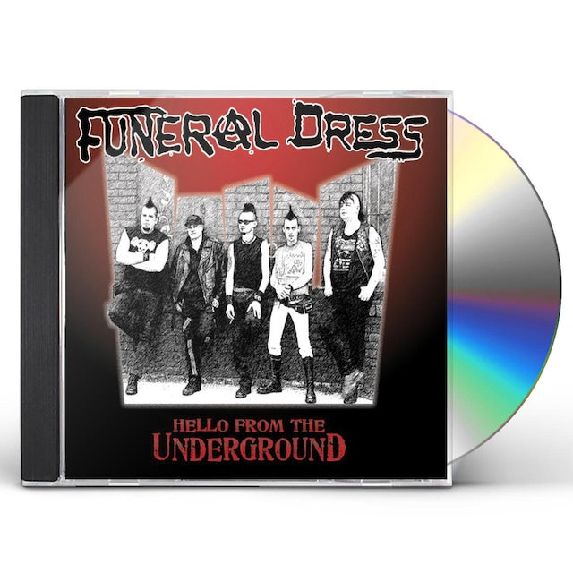 Funeral Dress HELLO FROM THE UNDERGROUND CD