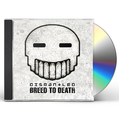 Dismantled BREED TO DEATH CD
