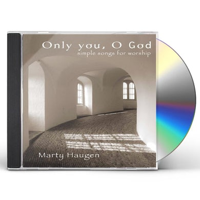 Marty Haugen ONLY YOU OH GOD CD