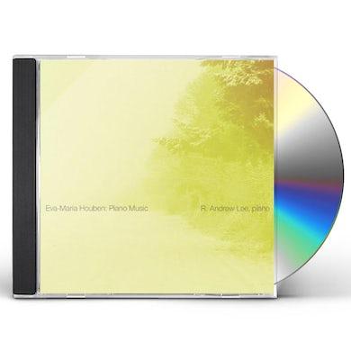 R. Andrew Lee EVA-MARIA HOUBEN: PIANO MUSIC CD