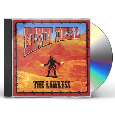 Kevin Deal LAWLESS CD