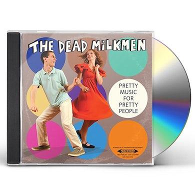 DEAD MILKMEN PRETTY MUSIC FOR PRETTY PEOPLE CD