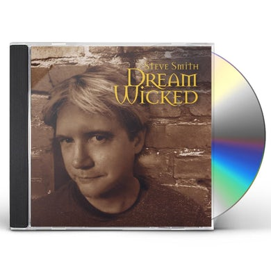 Steve Smith DREAM WICKED CD