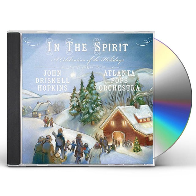 John Driskell Hopkins / Atlanta Pops Orchestra IN THE SPIRIT: A CELEBRATION OF THE HOLIDAYS CD