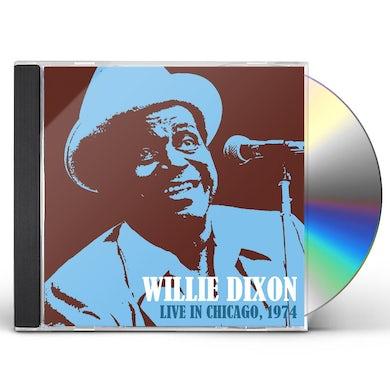 Willie Dixon LIVE IN CHICAGO 1974 CD