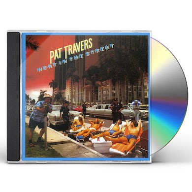 Pat Travers HEAT IN THE STREET CD