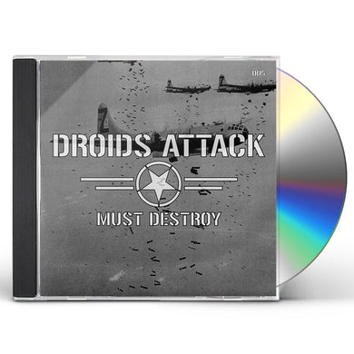 Droids Attack MUST DESTROY CD