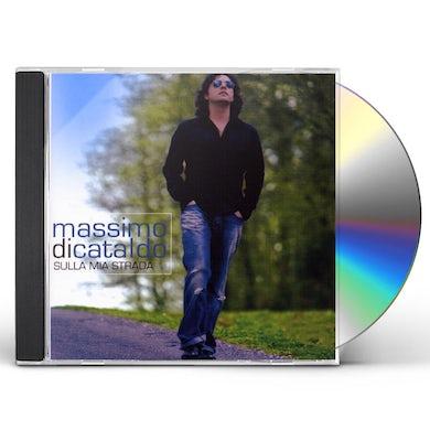 Massimo Di Cataldo SULLA MIA STRADA CD