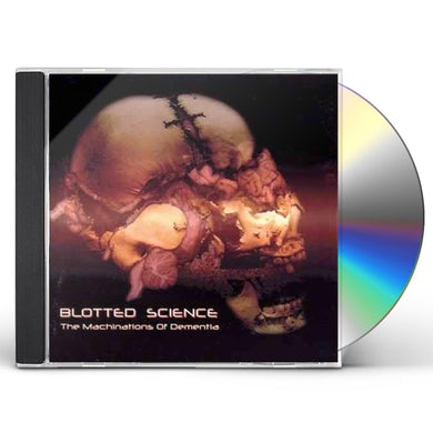 Blotted Science THE MACHINATIONS OF DEMENTIA CD