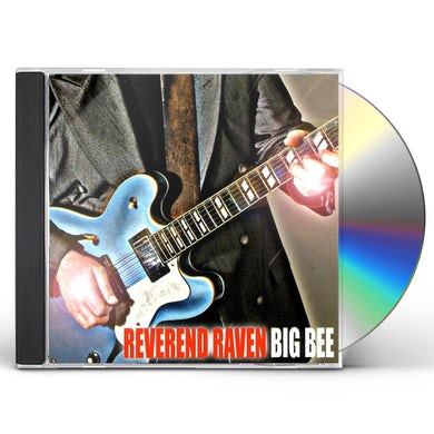 Reverend Raven BIG BEE CD