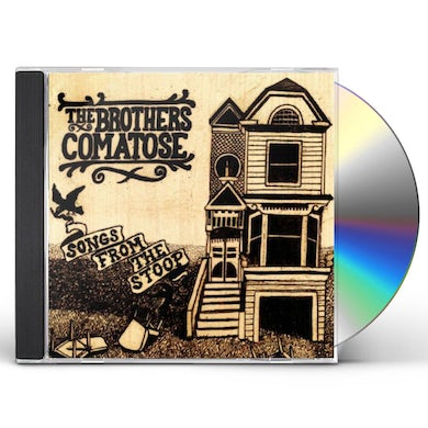 Brothers Comatose SONGS FROM THE STOOP CD