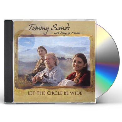 Tommy Sands LET THE CIRCLE BE WIDE CD