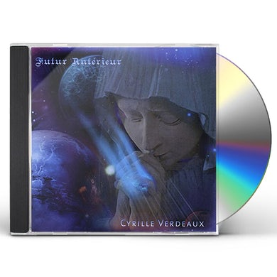 Cyrille Verdeaux FUTUR ANTERIEUR CD