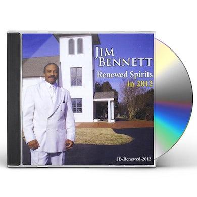 JIM BENNETT/RENEWED SPIRITS IN 2012 CD