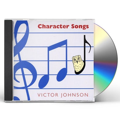 Victor Johnson CHARACTER SONGS CD