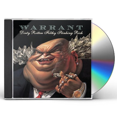 Warrant DIRTY ROTTEN FILTHY STINKING RICH CD