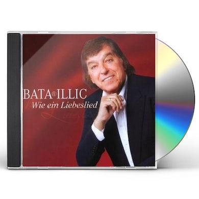 Bata Illic WIE EIN LIEBESLIED CD