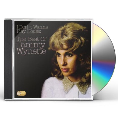Tammy Wynette I DON'T WANNA PLAY HOUSE: BEST OF CD