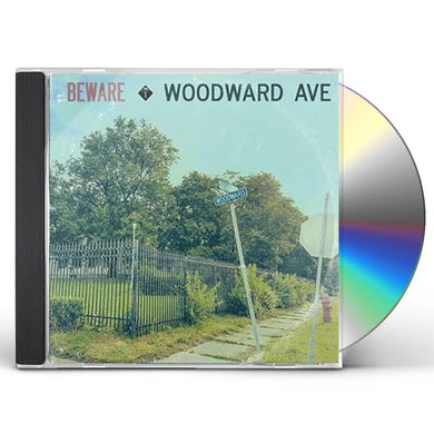 Beware WOODWARD AVE CD