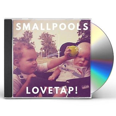Smallpools LOVETAP CD