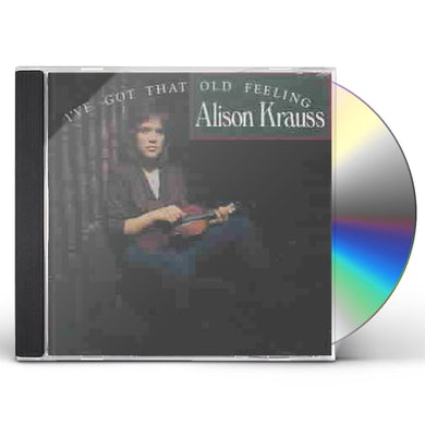 Alison Krauss and the Union Station  I'VE GOT THAT OLD FEELING CD