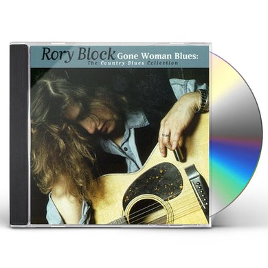 Rory Block GONE WOMAN BLUES: COUNTRY BLUES COLLECTION CD