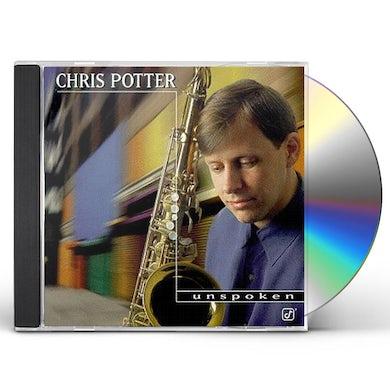 Chris Potter UNSPOKEN CD