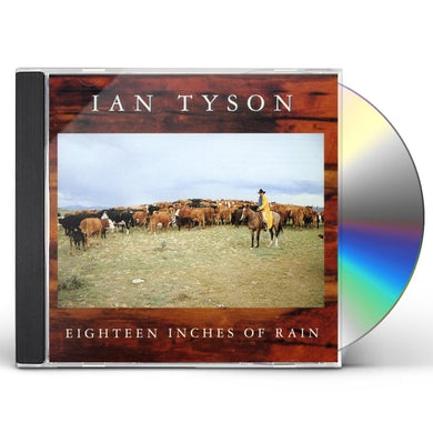 Ian Tyson EIGHTEEN INCHES OF RAIN CD