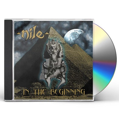 Nile IN THE BEGINNING CD