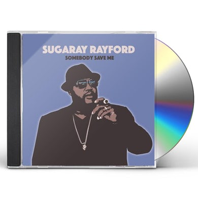 Sugaray Rayford  SOMEBODY SAVE ME CD