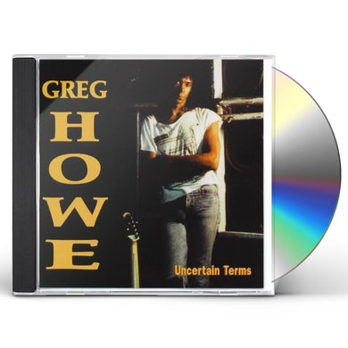 Greg Howe UNCERTAIN TERMS CD