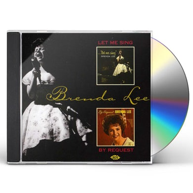 Brenda Lee LET ME SING / BY REQUEST CD