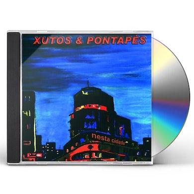 XUTOS & PONTAPES NESTA CIDADE CD