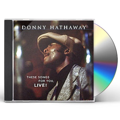 Donny Hathaway THESE SONGS FOR YOU LIVE CD