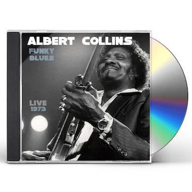 Albert Collins FUNKY BLUES LIVE 1973 CD