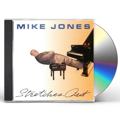 Mike Jones STRETCHES OUT CD