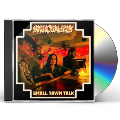 Shannon Mcnally SMALL TOWN TALK CD