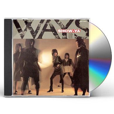 SHOW-YA WAYS + 1 CD