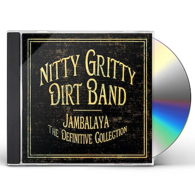 Nitty Gritty Dirt Band JAMBALYA: THE DEFINITIVE COLLECTION CD