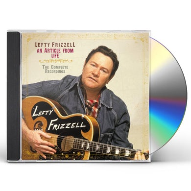 Lefty Frizzell AN ARTICLE FROM LIFE: THE COMPLETE RECORDINGS CD