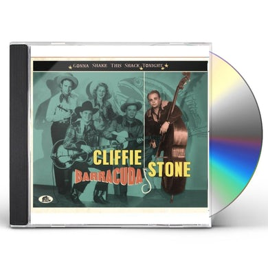 CLIFFIE STONE GONNA SHAKE THIS SHACK TONIGHT: BARRACUDA CD