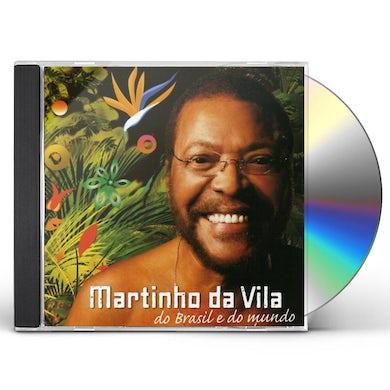 Martinho da Vila DO BRASIL E DO MUNDO CD
