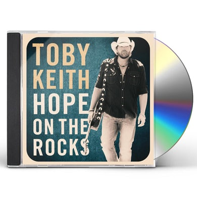 Toby Keith HOPE ON THE ROCKS CD