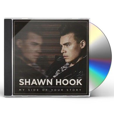 Shawn Hook MY SIDE OF YOUR STORY CD