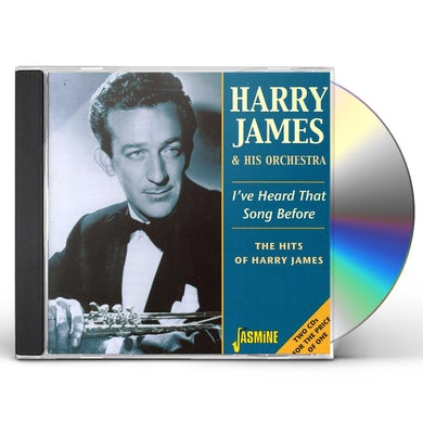 I'VE HEARD THIS SONG BEFORE / HITS OF HARRY JAMES CD